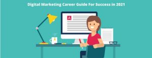 image of Digital Marketing Career Guide For Success in 2021