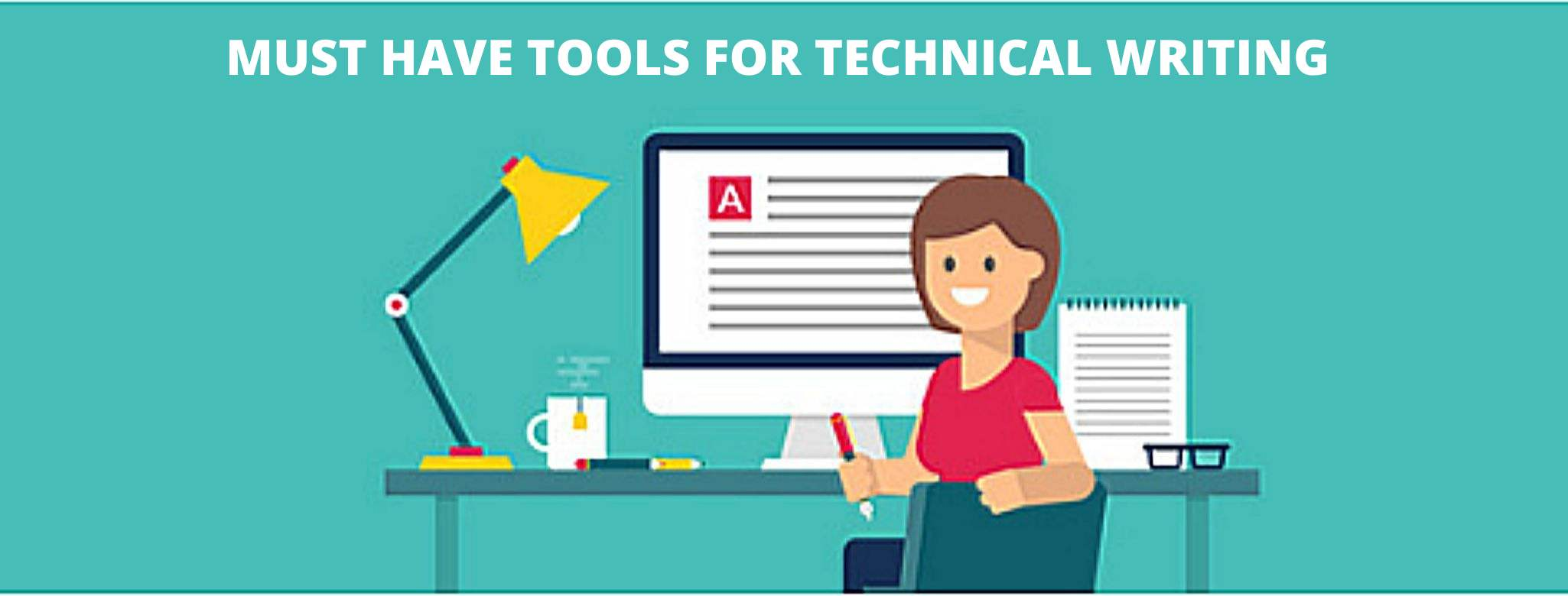 The image describes the article on the most popular technical writing tools